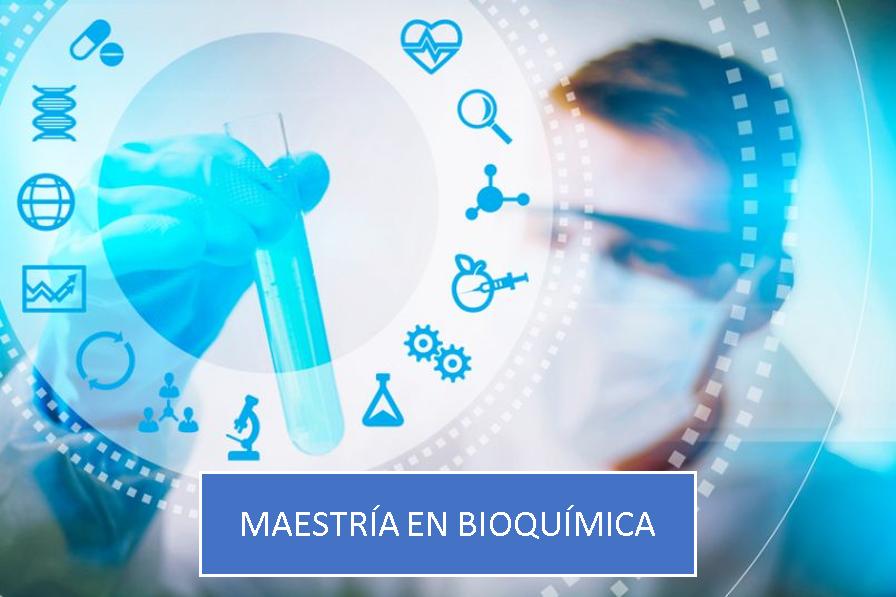Maestría en Bioquímica