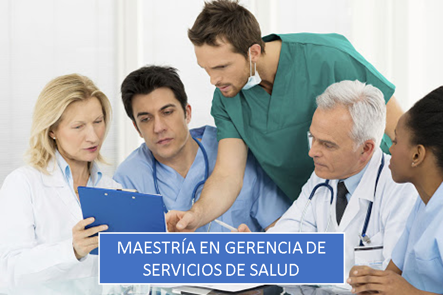 Maestría en Gerencia de Servicios de Salud
