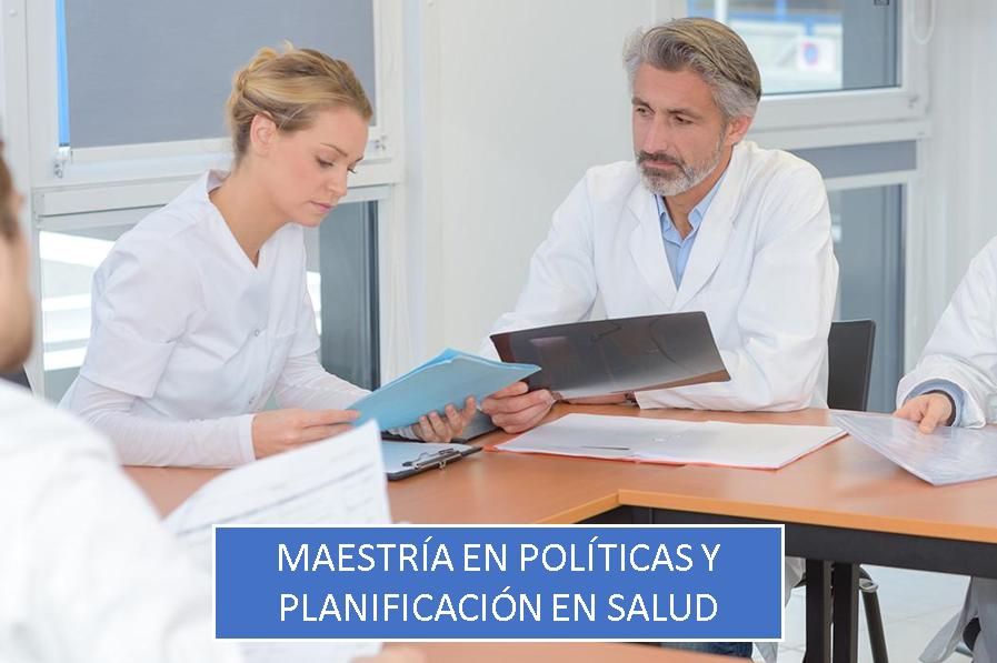 Maestría en Políticas y Planificación en Salud
