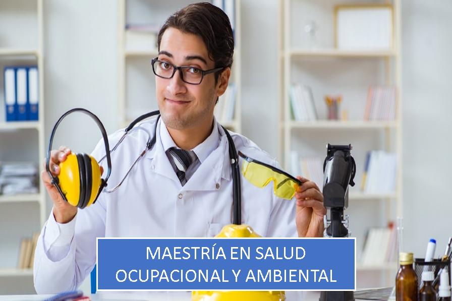 Maestría en Salud Ocupacional y Ambiental