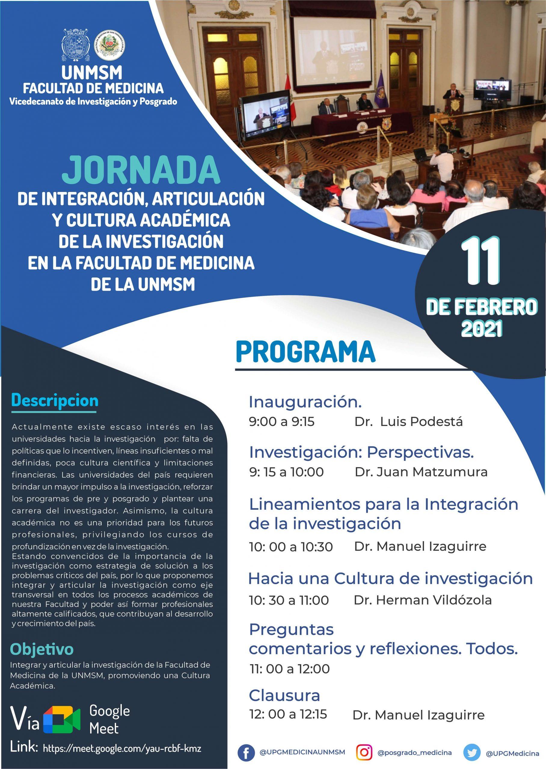 JORNADA DE INTEGRACIÓN, ARTICULACIÓN Y CULTURA ACADÉMICA DE LA INVESTIGACIÓN EN LA FACULTAD DE MEDICINA DE LA UNMSM