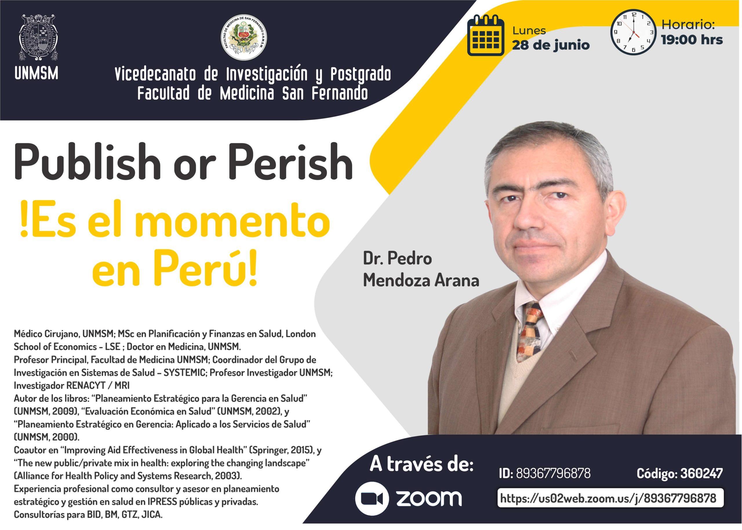 """Conferencia: """"Publish or Perish"""" ¿Es el momento en Perú?"""